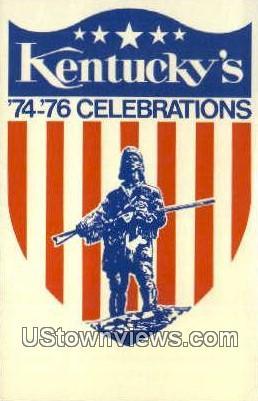 74-76 Celebrations, Bicentennial - Misc, Kentucky KY Postcard