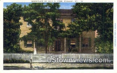 Birthplace of Irvin S. Cobb - Paducah, Kentucky KY Postcard
