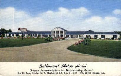 Bellemont Motor Hotel - Baton Rouge, Louisiana LA Postcard