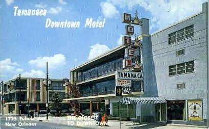 Tamanaca - New Orleans, Louisiana LA Postcard