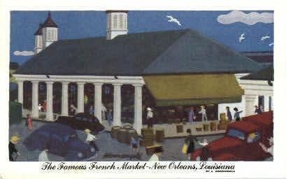 Famous French Market - New Orleans, Louisiana LA Postcard
