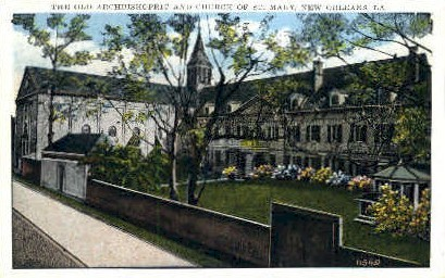 Old Archbishopric & Chruch of St. Mary - New Orleans, Louisiana LA Postcard