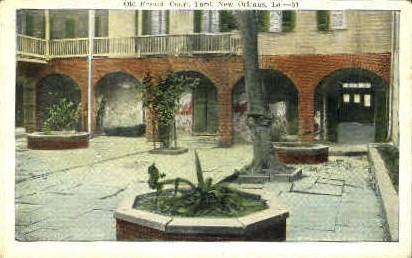 Old French Court Yard - New Orleans, Louisiana LA Postcard