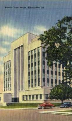 Parish Court House - Alexandria, Louisiana LA Postcard
