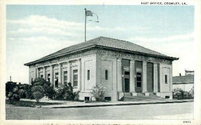 Post Office - Crowley, Louisiana LA Postcard
