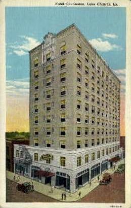 Hotel Charleston - Lake Charles, Louisiana LA Postcard