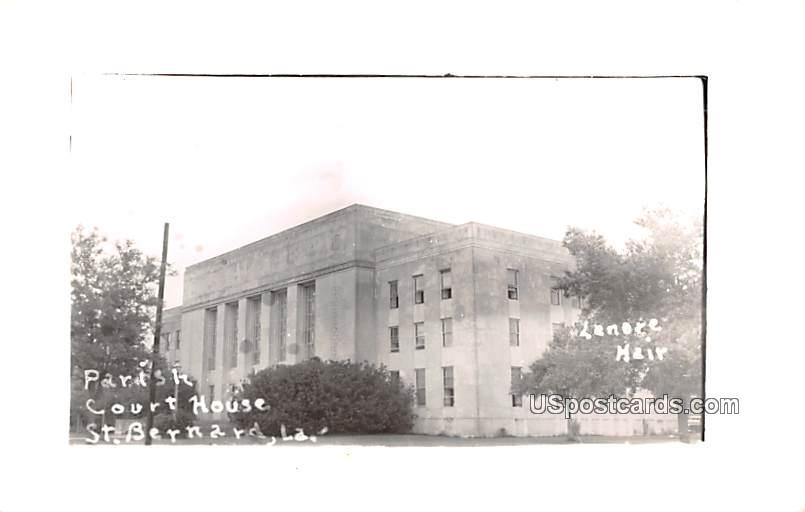 Parish Court House - Saint Bernard, Louisiana LA Postcard