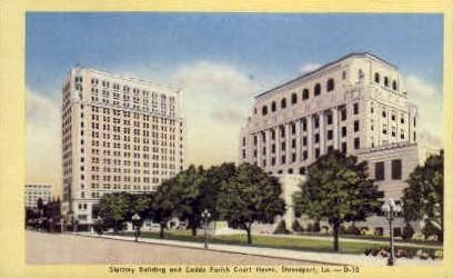 Slattery Building & Caddo Parish Court  - Shreveport, Louisiana LA Postcard