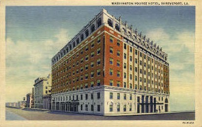 Washington-Youree Hotel  - Shreveport, Louisiana LA Postcard