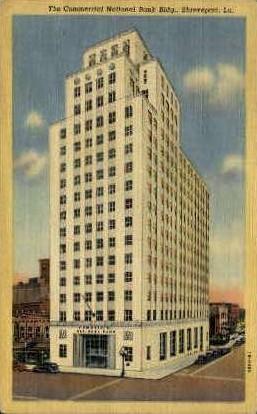 The Commercial National Bank Building  - Shreveport, Louisiana LA Postcard