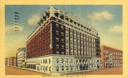 Washington you're hotel - Shreveport, Louisiana LA Postcard