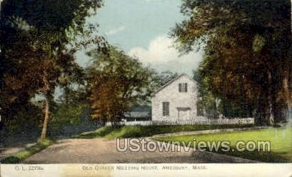 Old Quaker Meeting House - Amesbury, Massachusetts MA Postcard