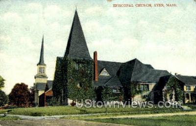 Episcopal Church - Ayer, Massachusetts MA Postcard