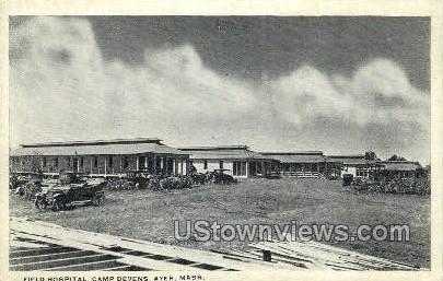 Field Hospital, Camp Devens - Ayer, Massachusetts MA Postcard