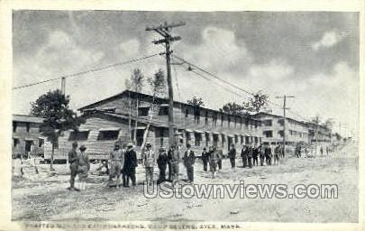Drafted Men & Camp Barracks - Ayer, Massachusetts MA Postcard