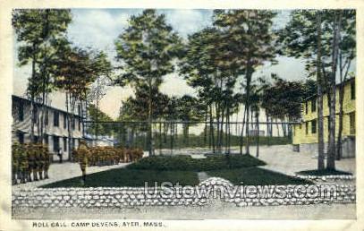 Roll Call, Camp Devens - Ayer, Massachusetts MA Postcard