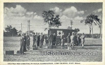 Drafted Men awaiting Physical - Ayer, Massachusetts MA Postcard