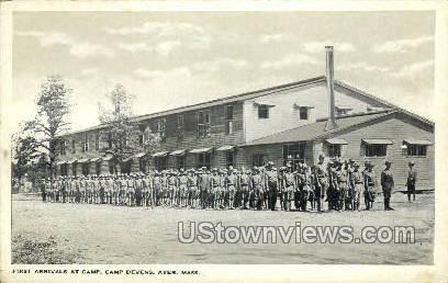 First Arrivals, Camp Devens - Ayer, Massachusetts MA Postcard