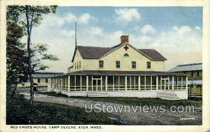 Red Cross House, Camp Devens - Ayer, Massachusetts MA Postcard