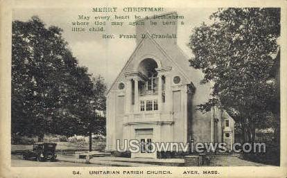 Unitarian Parish - Ayer, Massachusetts MA Postcard