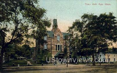 Town Hall - Ayer, Massachusetts MA Postcard