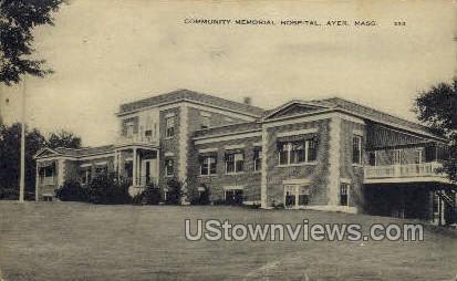 Community Memorial Hospital - Ayer, Massachusetts MA Postcard