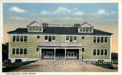 High School - Ayer, Massachusetts MA Postcard