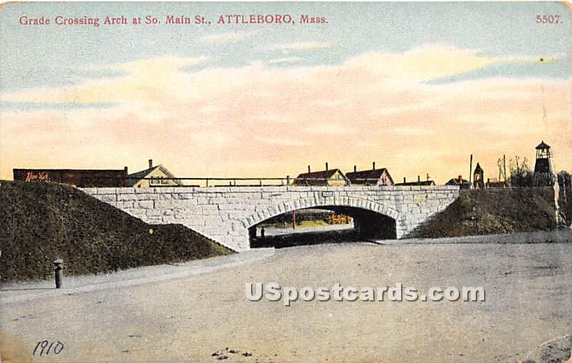 Grade Crossing Arch at South Main Street - Attleboro, Massachusetts MA Postcard