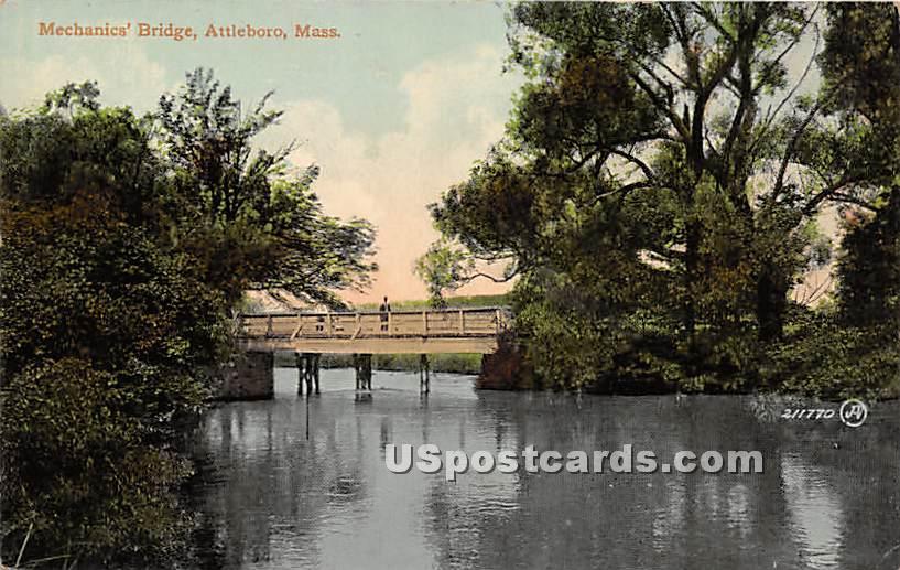 Mechanics' Bridge - Attleboro, Massachusetts MA Postcard