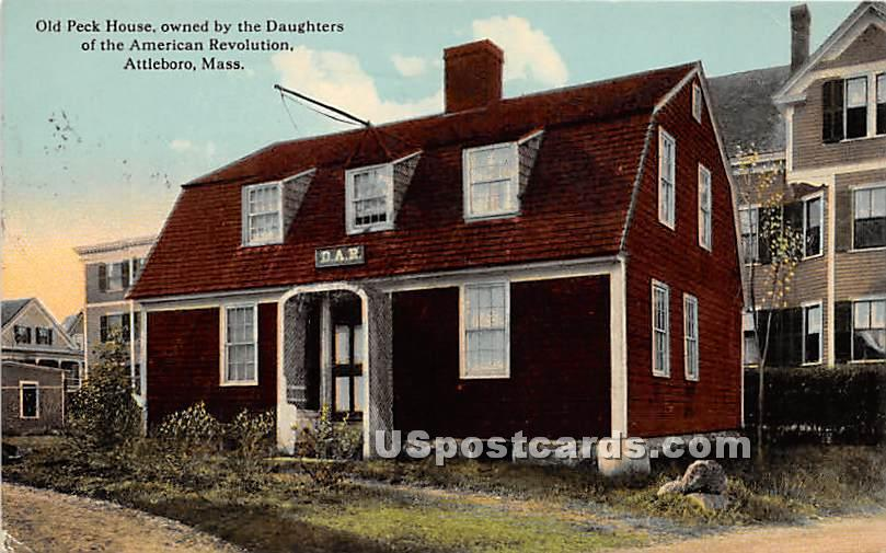 Old Peck House owned by the Daughters of the American Revolution - Attleboro, Massachusetts MA Postcard