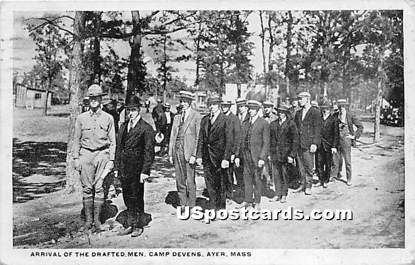 Arrival of the Drafted Men at Camp Devens - Ayer, Massachusetts MA Postcard