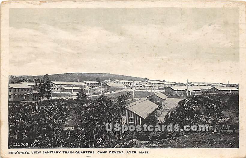 Sanitary Train Quarters at Camp Devens - Ayer, Massachusetts MA Postcard