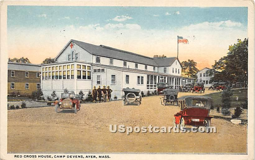 Red Cross House at Camp Devens - Ayer, Massachusetts MA Postcard