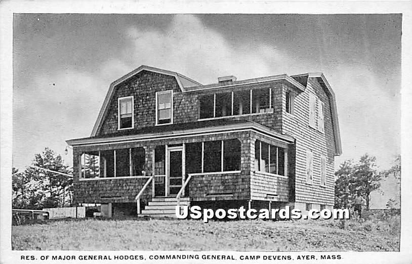 Res of Major General Hodges, Commanding Genearl at Camp Devens - Ayer, Massachusetts MA Postcard