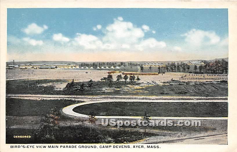 Main Parade Ground at Camp Devens - Ayer, Massachusetts MA Postcard