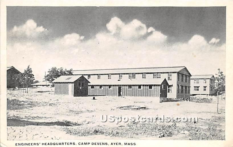 Engineers' Headquarters at Camp Devens - Ayer, Massachusetts MA Postcard