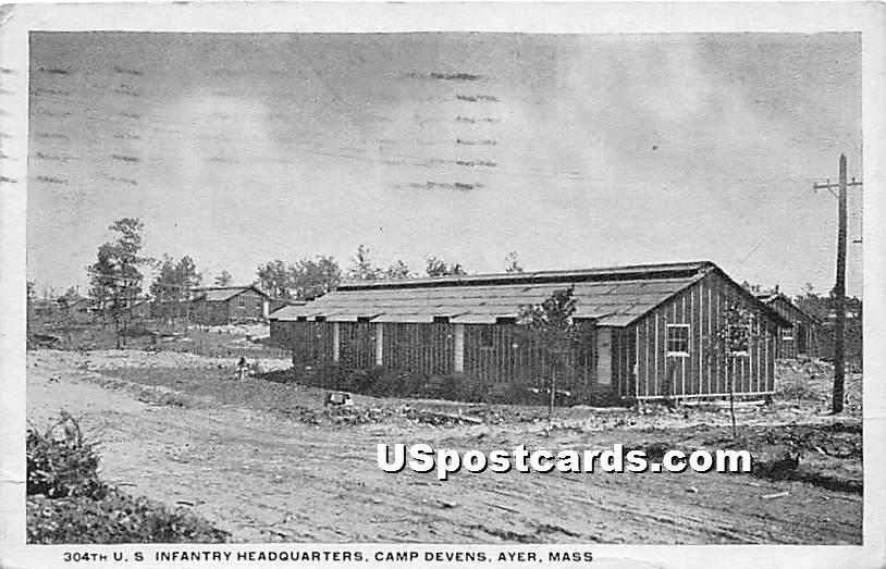 304th US Infantry Headquarters at Camp Devens - Ayer, Massachusetts MA Postcard
