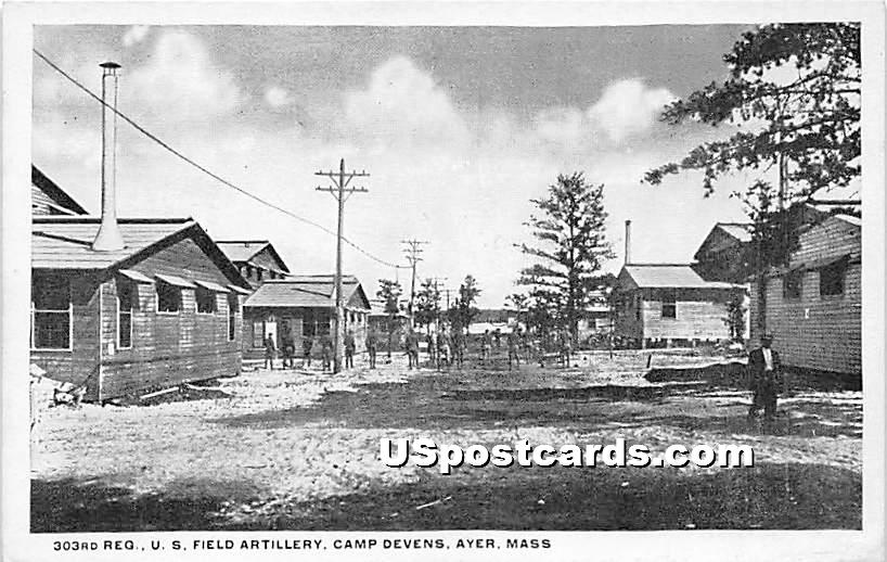 303rd Reg US Field Artillery at Camp Devens - Ayer, Massachusetts MA Postcard