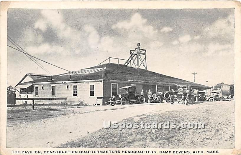 The Pavilion, Construction Quartermasters Headquarters - Ayer, Massachusetts MA Postcard