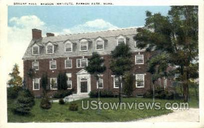 Bryant Hall, Babson Institute - Babson Park, Massachusetts MA Postcard