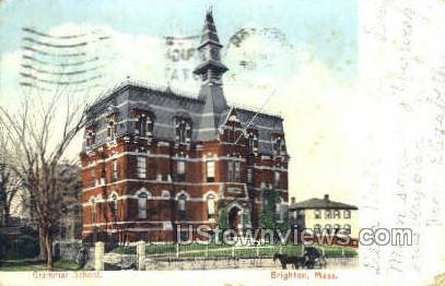 Grammar School - Brighton, Massachusetts MA Postcard