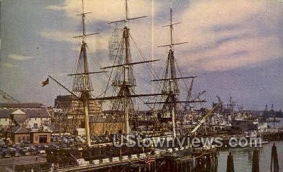 Constitution Old Ironsides, Pier - Boston, Massachusetts MA Postcard