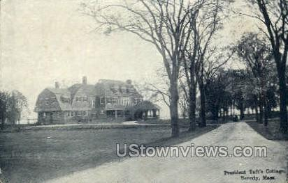 President Taft's Cottage - Beverly, Massachusetts MA Postcard