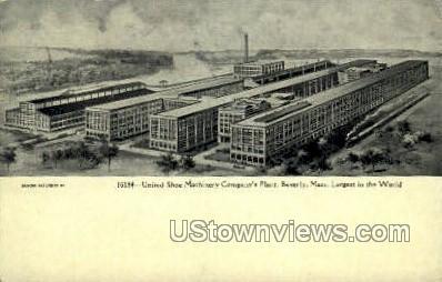 United Shoe Company's Plant - Beverly, Massachusetts MA Postcard