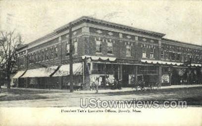 President Taft's Executive Offices - Beverly, Massachusetts MA Postcard