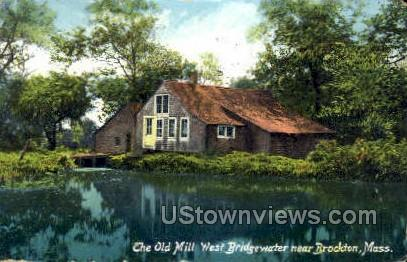 The Old Mill, West Bridgewater - Brockton, Massachusetts MA Postcard