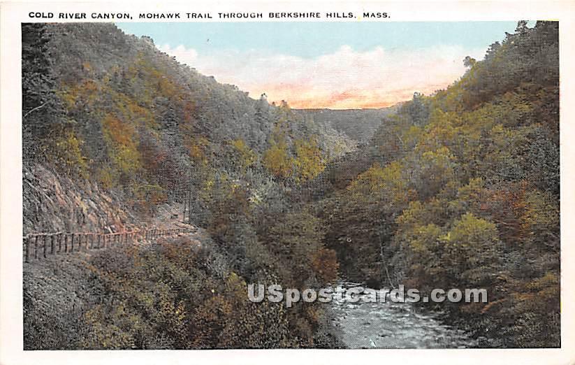 Cold River Canyon and Mohawk Trail - Berkshire Hills, Massachusetts MA Postcard