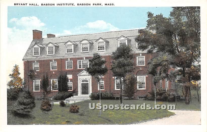 Bryant Hall at Babson Institue - Babson Park, Massachusetts MA Postcard