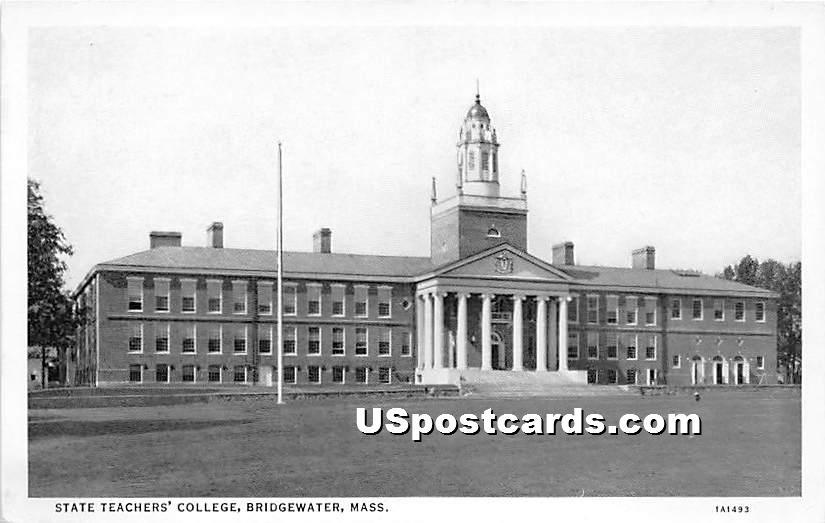 State Teachers' College - Bridgewater, Massachusetts MA Postcard