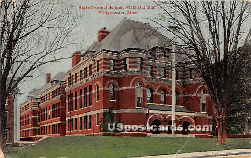 State Normal School Main Building - Bridgewater, Massachusetts MA Postcard
